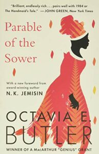The Best Books for an Introduction to Octavia Butler - Parable of the Sower by Octavia Butler