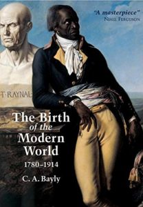 The best books on Empires - The Birth of the Modern World 1780-1914 by C.A. Bayly
