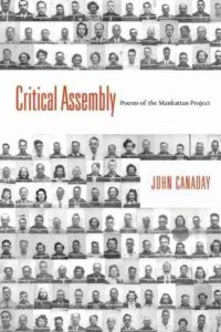 Nuclear Books - Critical Assembly: Poems of the Manhattan Project by John Canaday