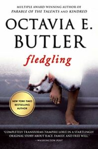 The Best Books for an Introduction to Octavia Butler - Fledgling by Octavia Butler