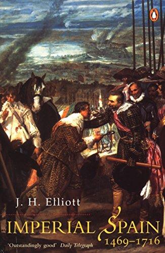 Imperial Spain 1469-1716 by JH Elliott