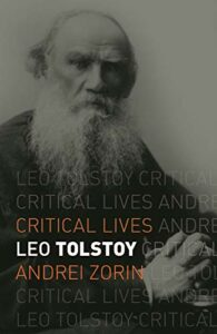 The best books on Catherine the Great - Leo Tolstoy by Andrei Zorin