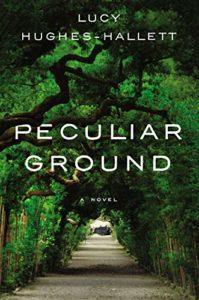 The Best of World Literature: The 2021 International Booker Prize Shortlist - Peculiar Ground by Lucy Hughes-Hallett
