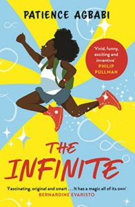 The Best Science Fiction of 2021: The Arthur C Clarke Award Shortlist - The Infinite by Patience Agbabi