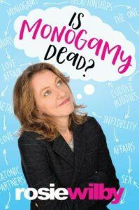 Landmark LGBTQI books - Is Monogamy Dead? by Rosie Wilby