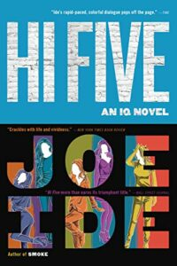 The Best Thrillers of 2021 - Hi Five: An IQ Novel by Joe Ide