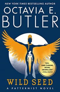 The Best Books for an Introduction to Octavia Butler - Wild Seed by Octavia Butler