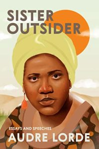 The best books on Patriarchy - Sister Outsider: Essays and Speeches by Audre Lorde