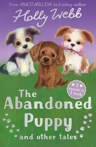 The Abandoned Puppy and Other Tales by Holly Webb & Sophy Williams (illustrator)