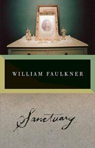 Best William Faulkner Books - Sanctuary by William Faulkner