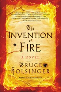 Best Medieval Historical Fiction - The Invention of Fire by Bruce Holsinger
