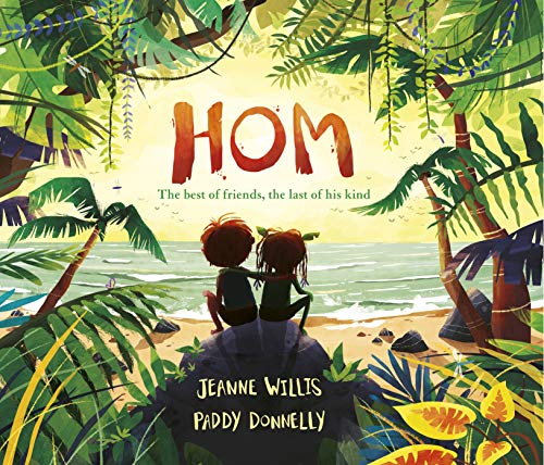 Hom by Jeanne Willis & Paddy Donnelly (illustrator)