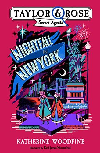 Nightfall in New York by Karl James Mountford (Illustrator) & Katherine Woodfine