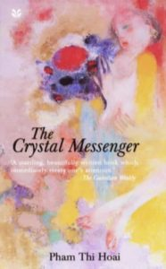 The Best Vietnamese Novels - The Crystal Messenger by Pham Thi Hoai
