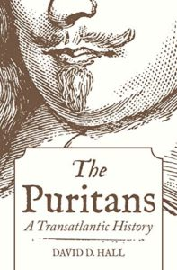 The best books on Benjamin Franklin - The Puritans: A Transatlantic History by David D. Hall