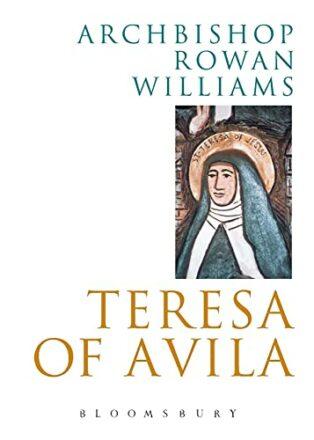Teresa of Avila by Rowan Williams