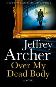 Jeffrey Archer on Bestsellers - Over My Dead Body by Jeffrey Archer