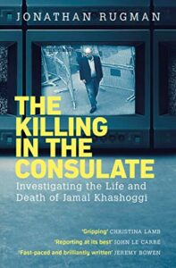 The best books on Assassinations - The Killing in the Consulate by Jonathan Rugman