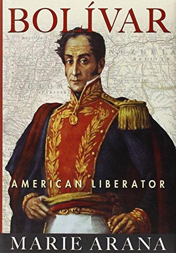 Bolívar: American Liberator by Marie Arana