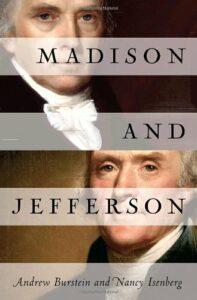 The best books on Thomas Jefferson - Madison and Jefferson by Andrew Burstein & Nancy Isenberg