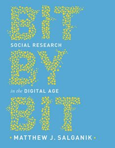 The Best Books on Social Media and Political Polarization - Bit by Bit: Social Research in the Digital Age by Matthew Salganik