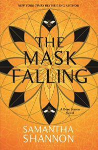 The Best Mythopoeic Fantasy - The Mask Falling by Samantha Shannon