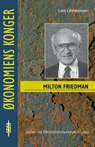 The best books on Monetary Policy - Milton Friedman by Lars Christensen