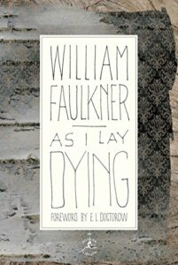 Best William Faulkner Books - As I Lay Dying by William Faulkner