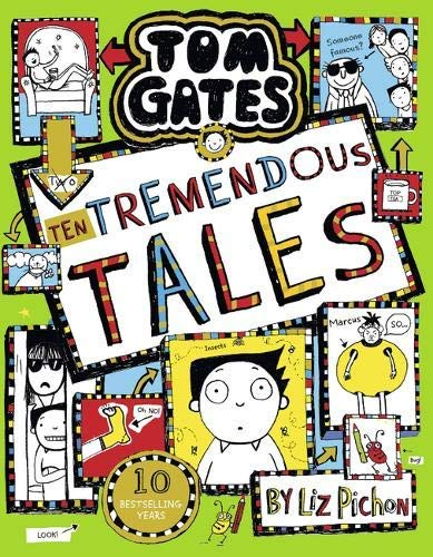 Tom Gates: Ten Tremendous Tales by Liz Pichon