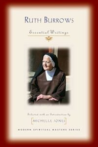 The best books on Saint Teresa of Avila - Ruth Burrows: Essential Writings by Ruth Burrows
