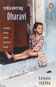 The best books on Mumbai - Rediscovering Dharavi by Kalpana Sharma