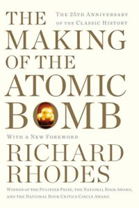 The best books on Being Inspired by Science - The Making of the Atomic Bomb by Richard Rhodes