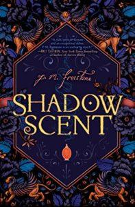 The Best Mythopoeic Fantasy - Shadowscent by P. M. Freestone