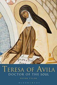 The best books on Saint Teresa of Avila - Teresa of Avila: Doctor of the Soul by Peter Tyler