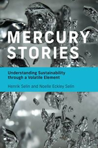 Best Books on the Periodic Table - Mercury Stories: Understanding Sustainability through a Volatile Element by Henrik Selin & Noelle Eckley Selin