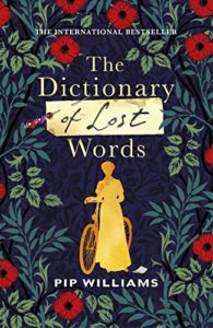 The Best Historical Fiction: The 2021 Walter Scott Prize Shortlist - The Dictionary of Lost Words by Pip Williams