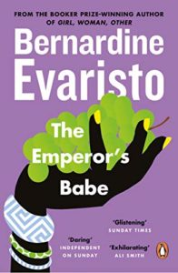 The Best Black British Writers - The Emperor's Babe by Bernardine Evaristo
