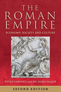 The best books on Empires - The Roman Empire: Economy, Society and Culture by Peter Garnsey & Richard Saller