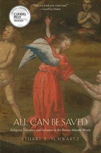 The best books on The Inquisition - All Can Be Saved: Religious Tolerance and Salvation in the Iberian Atlantic World by Stuart B. Schwartz