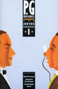 Five Favourite Books - The Jeeves Omnibus - Vol 1 by PG Wodehouse