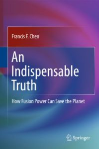 Nuclear Books - An Indispensable Truth: How Fusion Power Can Save the Planet by Francis Chen