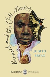 The Best Black British Writers - Bernard and the Cloth Monkey by Judith Bryan