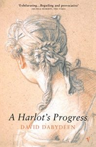 The Best Black British Writers - A Harlot's Progress by David Dabydeen