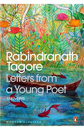 Letters From A Young Poet: 1887-1895 by Rabindranath Tagore