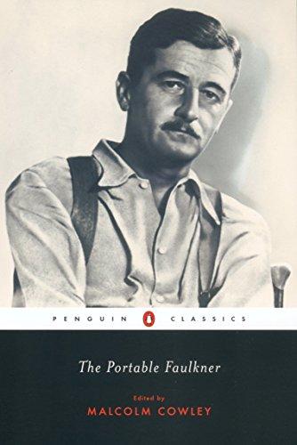 The Portable Faulkner by Malcolm Cowley (editor) & William Faulkner
