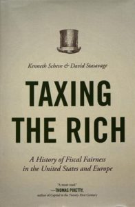 The Best Books on Taxes and Taxation - Taxing the Rich: A History of Fiscal Fairness in the United States and Europe by David Stasavage & Kenneth Scheve