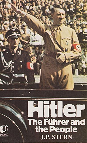 The best books on Hitler - Hitler: The Fuhrer and the People by J P Stern