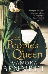 Vanora Bennett recommends the best Historical Fiction - The People's Queen by Vanora Bennett