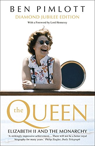 The Queen: Elizabeth II and the Monarchy by Ben Pimlott