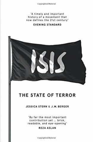 ISIS: The State of Terror by J M Berger & Jessica Stern